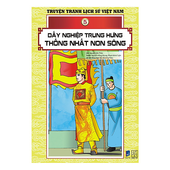 Truyện Tranh Lịch Sử Việt Nam - Dấy Nghiệp Trung Hưng - Thống Nhất Non Sông (Sách Màu)