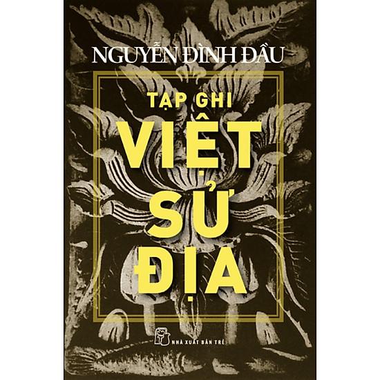 Tạp Ghi Việt Sử Địa