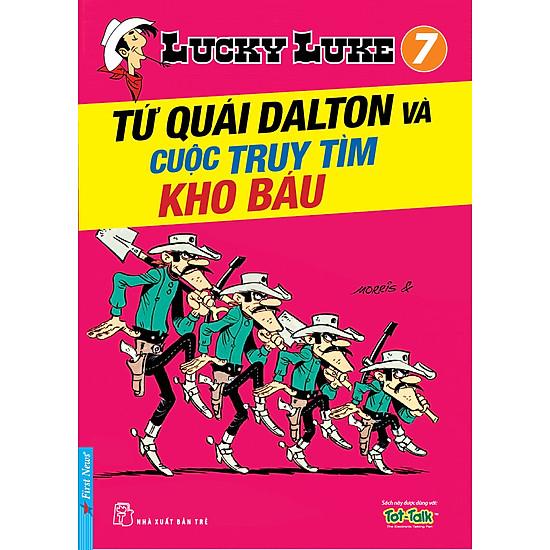 Lucky Luke 7 – Tứ Quái Dalton Và Cuộc Truy Tìm Kho Báu