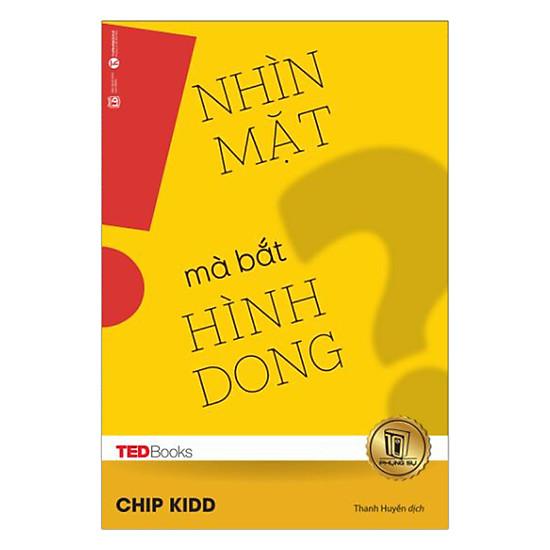 [Download Sách] TedBooks - Nhìn Mặt Mà Bắt Hình Dong