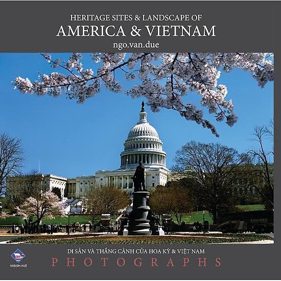 [Download sách] Di Sản Và Thắng Cảnh Của Hoa Kỳ Và Việt Nam (Sách Ảnh) - Bìa Mềm