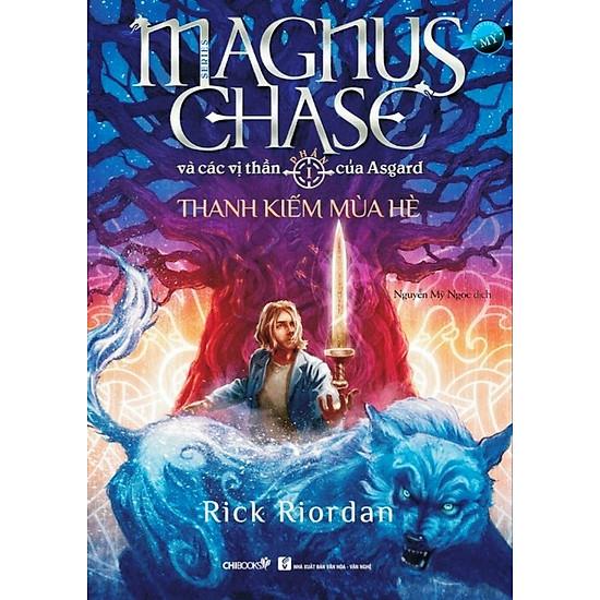 Thanh Kiếm Mùa Hè (Phần 1 Series Magnus Chase Và Các Vị Thần Của Asgard)