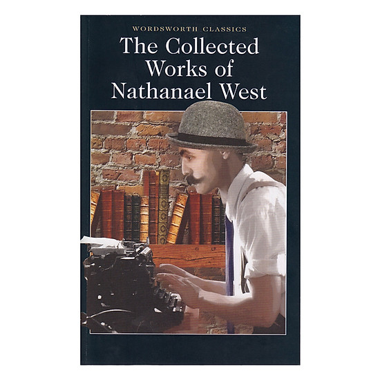 [Download sách] The Collected Works Of Nathanael West (Paperback)