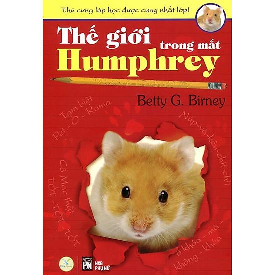 Thú Cưng Lớp Học Được Cưng Nhất Lớp - Thế Giới Trong Mắt Humphrey