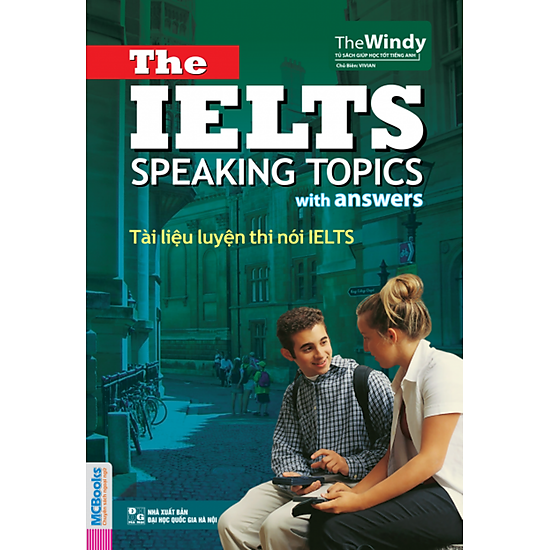 Tài Liệu Luyện Thi Nói IELTS – The IELTS Speaking Topics With Answers