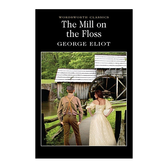[Download Sách] The Mill On The Floss (Paperback)