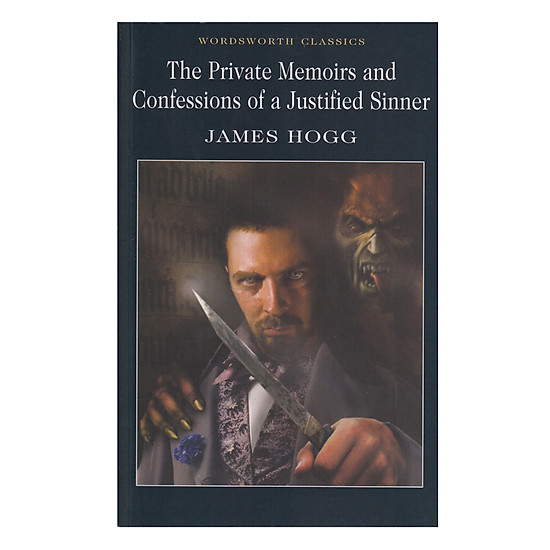 [Download sách] The Private Memoirs & Confessions Of A Justified Sinner (Paperback)