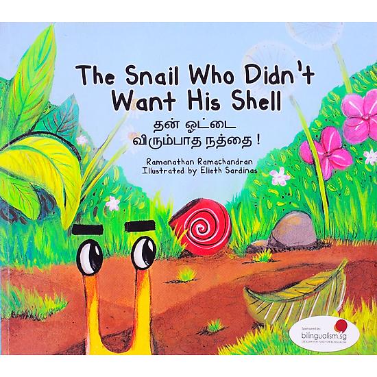 The Snail Who Didn′t Want His Shell – Chiếc Vỏ Bị Ghét Bỏ