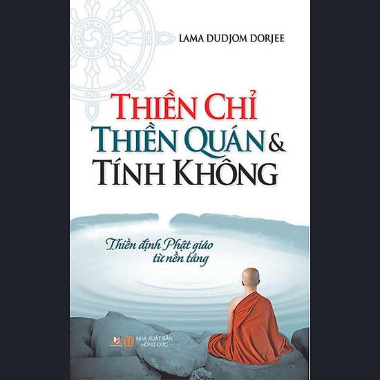 Thiền Chỉ Thiền Quán & Tính Không