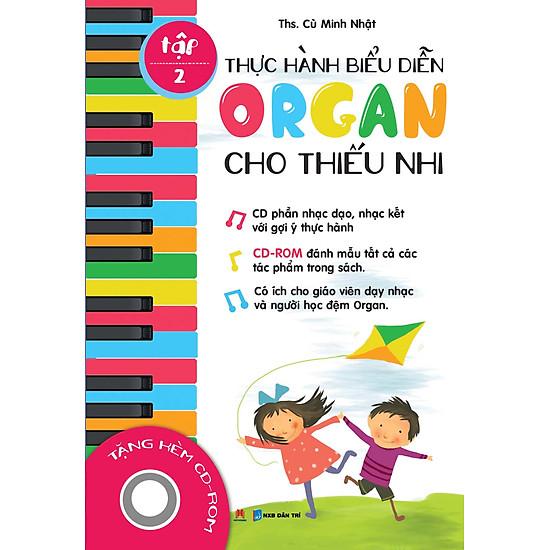 Thực Hành Biểu Diễn Organ Cho Thiếu Nhi – Tập 2