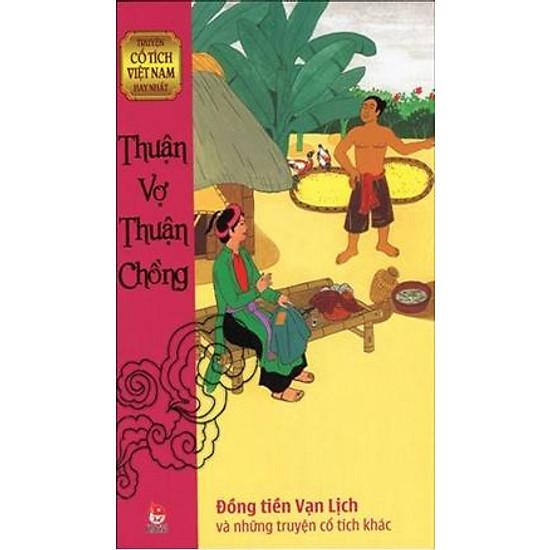 Truyện Cổ Tích Việt Nam Hay Nhất – Thuận Vợ Thuận Chồng
