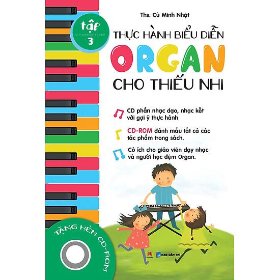Thực Hành Biểu Diễn Organ Cho Thiếu Nhi – Tập 3