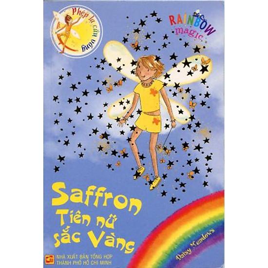 Phép Lạ Cầu Vồng – Tập 3: Saffron Tiên Nữ Sắc Vàng