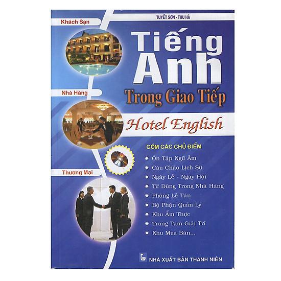 Hotel English - Tiếng Anh Trong Giao Tiếp