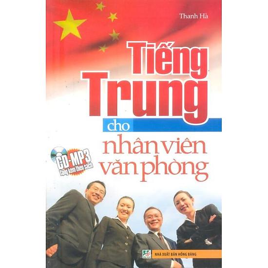Tiếng Trung Cho Nhân Viên Văn Phòng - Kèm CD