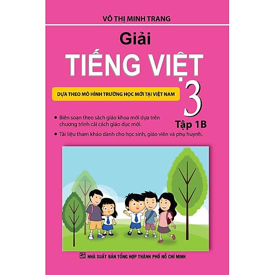 Giải Tiếng Việt Lớp 3 (Tập 1B)
