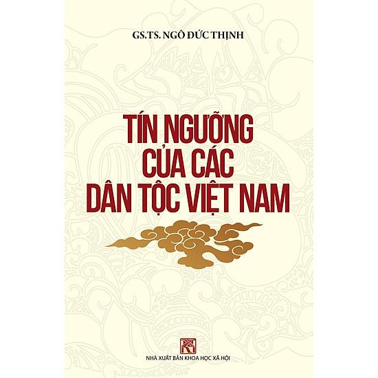 Tín Ngưỡng Của Các Dân Tộc Việt Nam