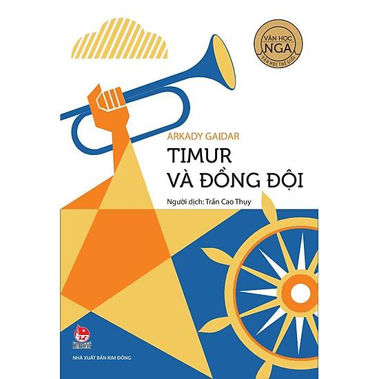 Văn Học Nga – Tác Phẩm Chọn Lọc: Timur Và Đồng Đội