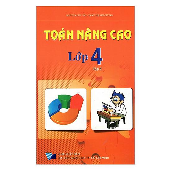Toán Nâng Cao Lớp 4 - Tập 2 (Tái Bản)
