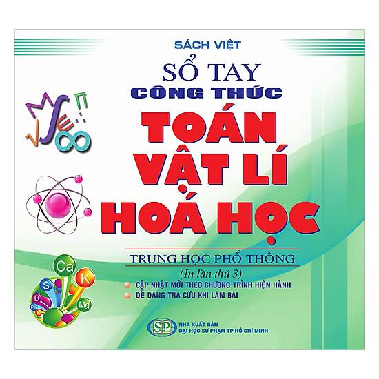 Hình ảnh download sách Sổ Tay Công Thức Toán - Vật Lý - Hóa Học Trung Học Phổ Thông