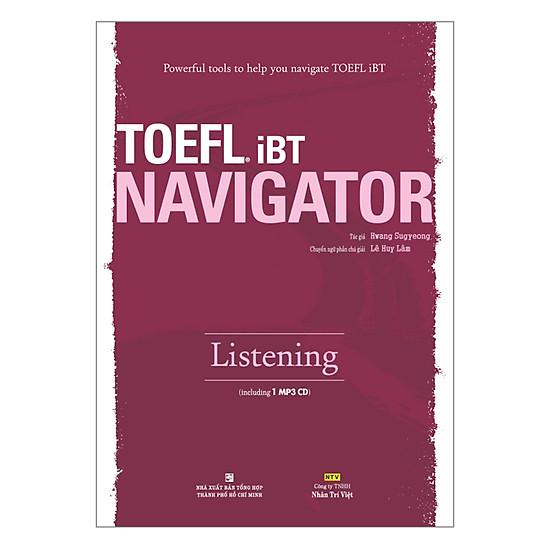 [Download sách] TOEFL iBT Navigator: Listening (Kèm 1 Đĩa CD)