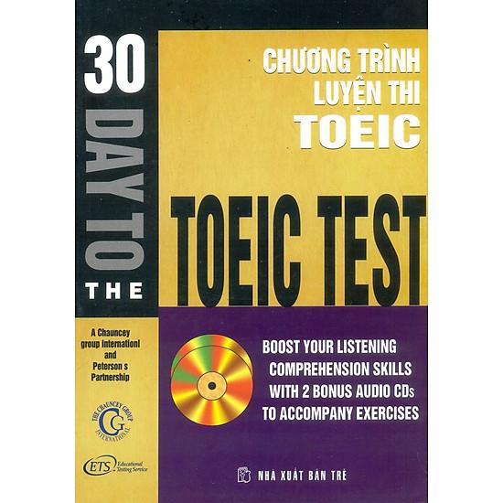30 Days To The TOEIC Test (Chương Trình Luyện Thi TOEIC – Không Kèm CD)