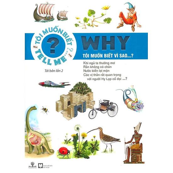 Why – Tôi muốn biết vì sao…? (Tái Bản 2016)