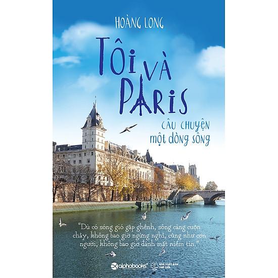Tôi Và Paris – Câu Chuyện Một Dòng Sông