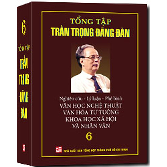 [Download Sách] Tổng Tập Trần Trọng Đăng Đàn (Tập 6)