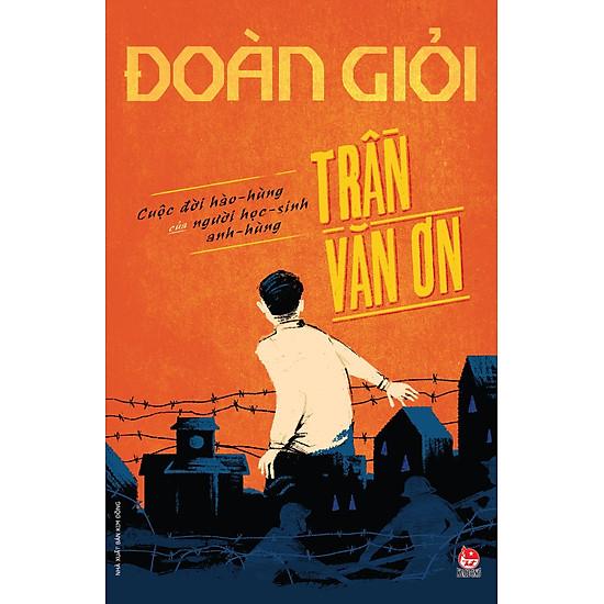 Trần Văn Ơn (Series Sách Đoàn Giỏi)