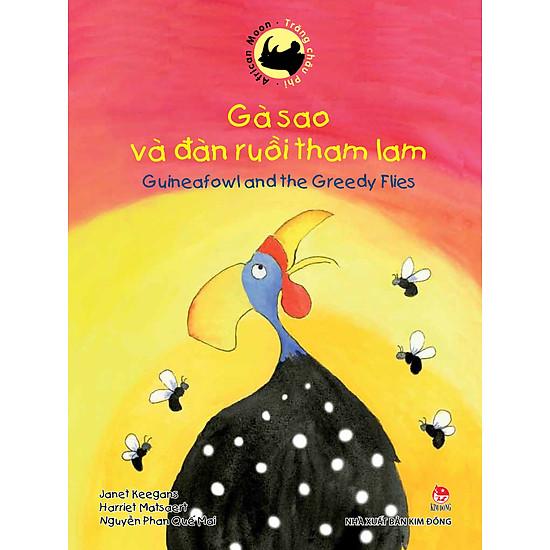 Trăng Châu Phi – Gà Sao Và Đàn Ruồi Tham Lam (Song Ngữ Việt Anh)