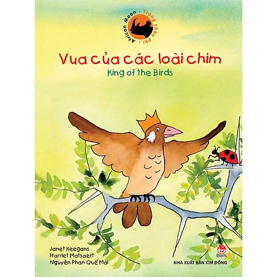 Trăng Châu Phi – Vua Của Các Loài Chim (Song Ngữ Việt Anh)