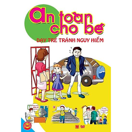An Toàn Cho Bé – Dạy Trẻ Tránh Nguy Hiểm