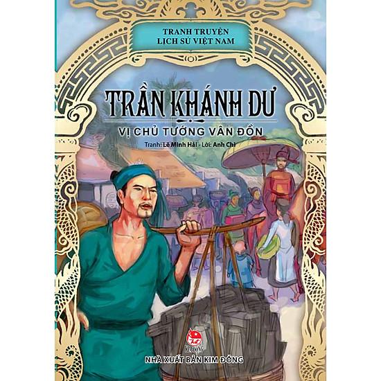 Download sách Truyện Tranh Lịch Sử Việt Nam - Trần Khánh Dư - Vị Chủ Tướng Vân Đồn