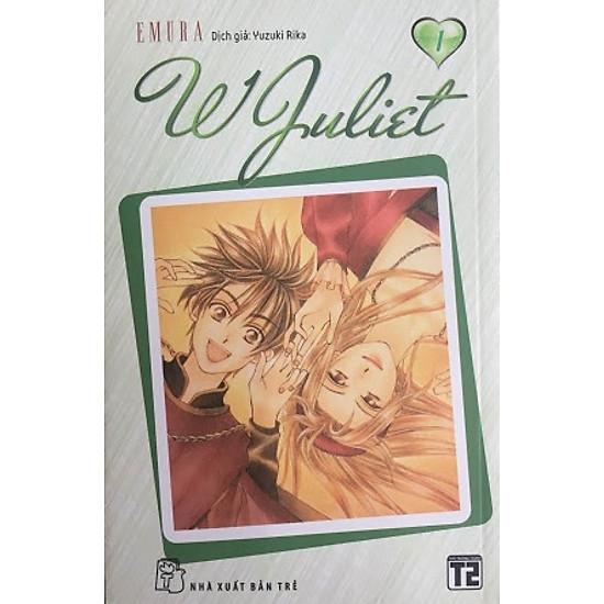 W Juliet (Tập 1)