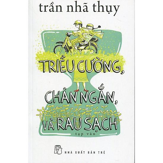 Hình ảnh download sách Triều Cường, Chân Ngắn, Và Rau Sạch