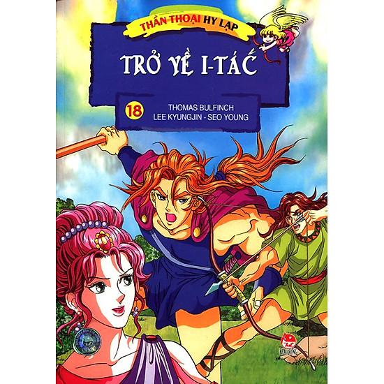 Thần Thoại Hy Lạp – Tập 18: Trở Về I-tác (Tái Bản 2014)