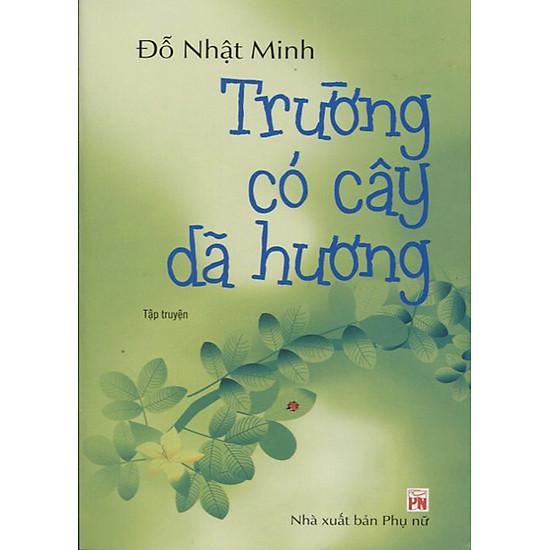 Hình ảnh download sách Trường Có Cây Dã Hương