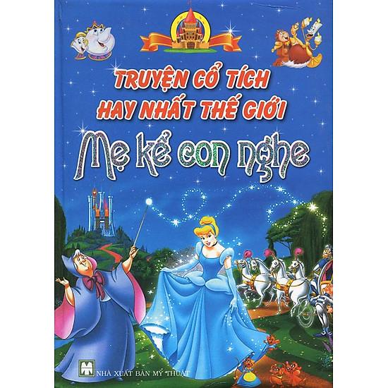 Download sách Truyện Cổ Tích Hay Nhất Thế Giới Mẹ Kể Con Nghe (Bìa Cứng)