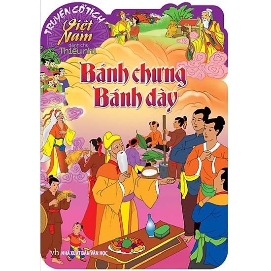 Truyện Cổ Tích Việt Nam Dành Cho Thiếu Nhi - Bánh Chưng Bánh Dày