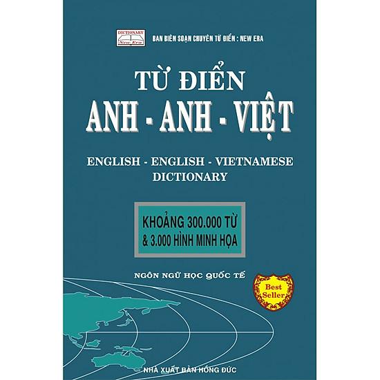 Từ Điển Anh – Anh – Việt 300.000 Từ (Tái Bản)