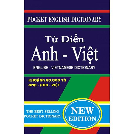 Từ Điển Anh – Việt (80.000 Từ) (Khổ Nhỏ)