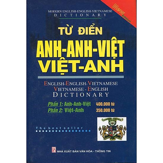 Từ Điển Anh - Anh - Việt, Việt - Anh (750.000 Từ) Bìa Cứng