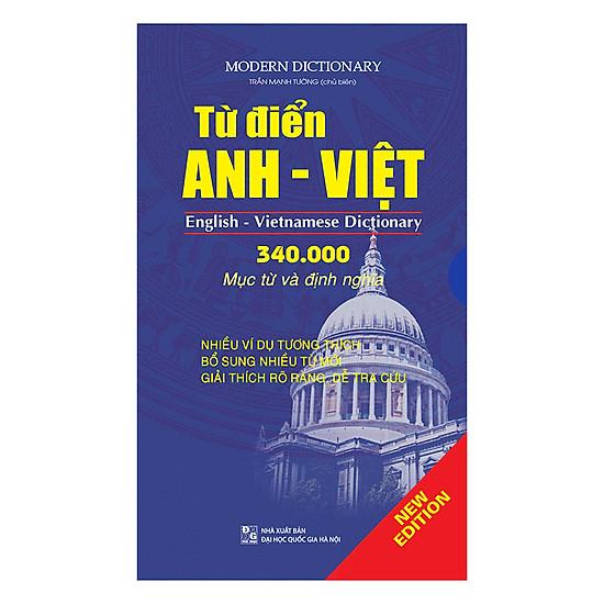 [Download Sách] Từ Điển Anh - Việt (340.000 Mục Từ Và Định Nghĩa)
