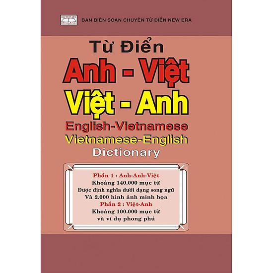 Từ Điển Anh – Việt – Việt – Anh (Vừa) (Tái Bản 2017)