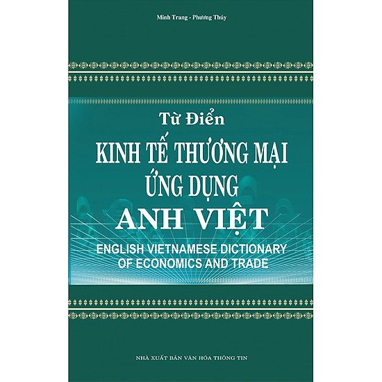 Từ Điển Kinh Tế Thương Mại Ứng Dụng Anh Việt