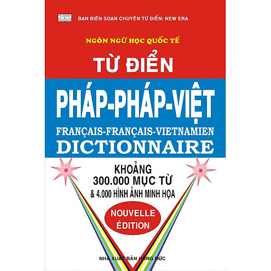 Từ Điển Pháp - Pháp - Việt (300.000 Từ)