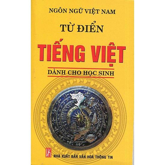 [Download Sách] Từ Điển Tiếng Việt - Dành Cho Học Sinh