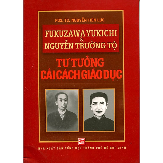 Fukuzawa Yukichi & Nguyễn Trường Tộ Tư Tưởng Cải Cách Giáo Dục