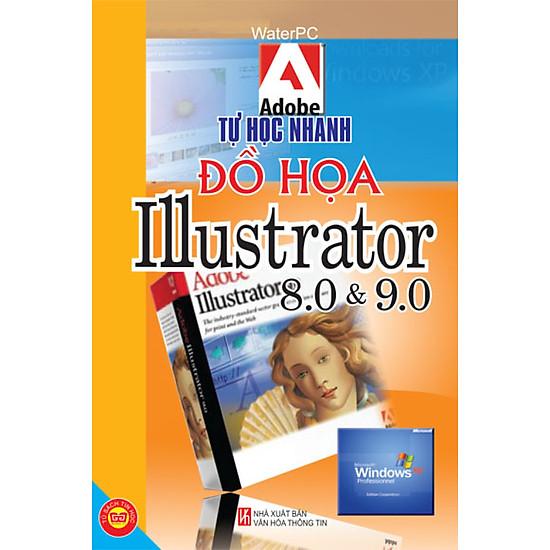 [Download sách] Tự Học Nhanh Đồ Họa Trên Illustrator 8.0 Và 9.0
